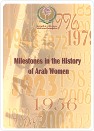 Milestones in the History of Arab Women