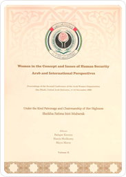 Women in the Concept and Issues of Human Security: Arab and International Perspectives, Vol. (2) Research Papers and Analytical Assessment